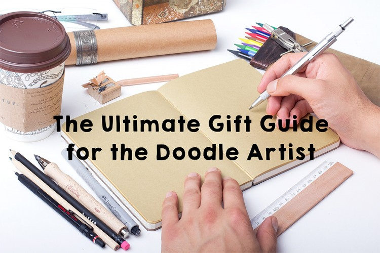 The Ultimate Gift Guide for the Doodle Artist | Doodlers Anonymous