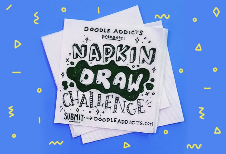 Now Accepting Submissions: Napkin Draw Challenge | Doodlers Anonymous