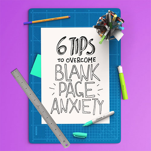 6 Tips For Artists To Overcome Blank Page Anxiety