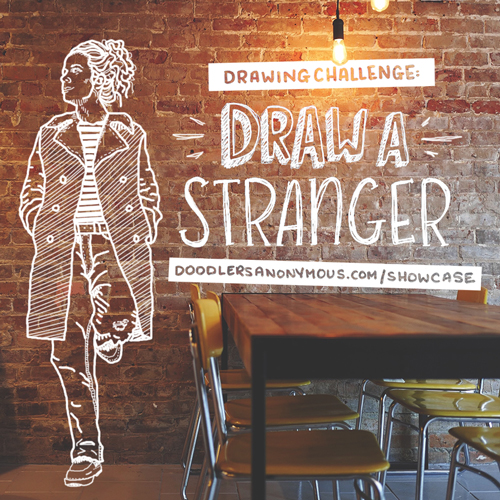 Drawing Challenge: Draw a Stranger