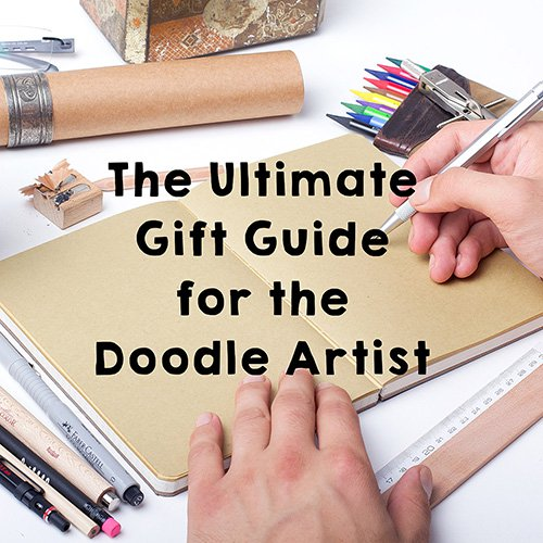 Guift Guide for Doodlers and Artists